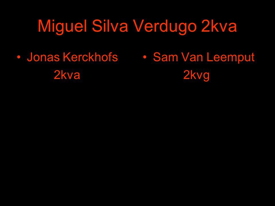Miguel Silva Verdugo 2kva •Jonas Kerckhofs 2kva •Sam Van Leemput 2kvg