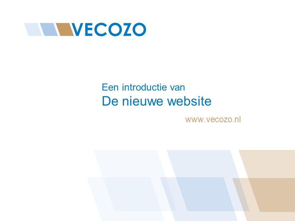 Een introductie van De nieuwe website www.vecozo.nl
