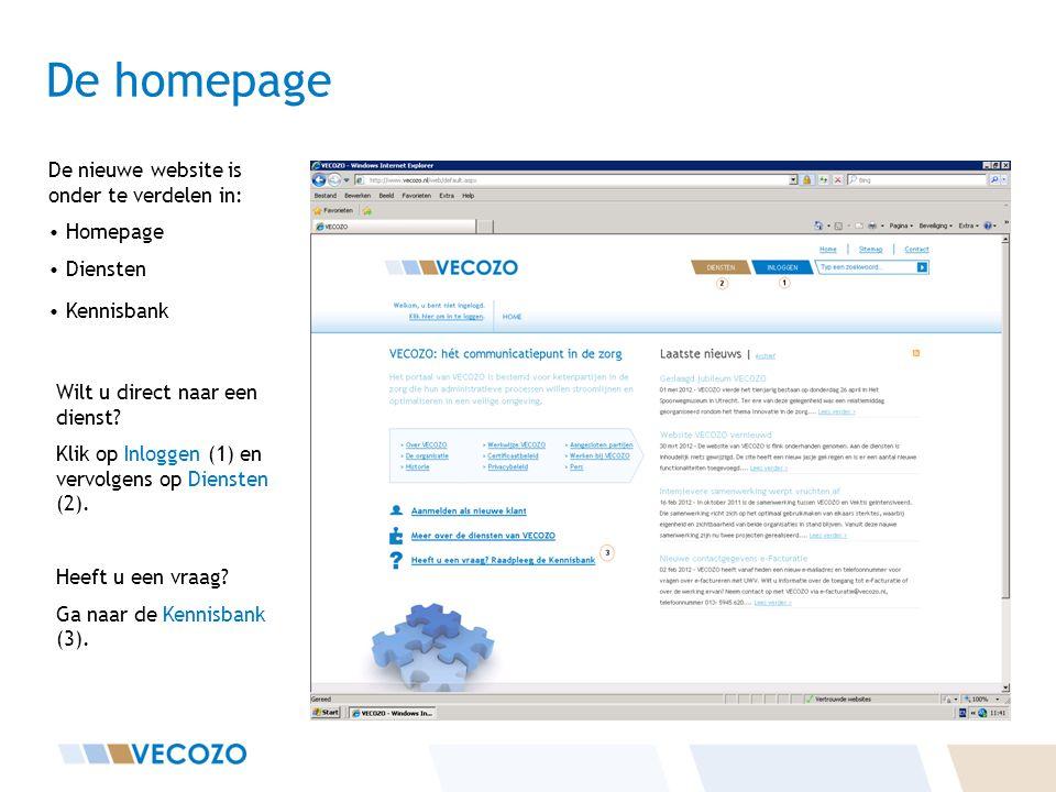 De homepage De nieuwe website is onder te verdelen in: • Homepage • Diensten • Kennisbank Wilt u direct naar een dienst.