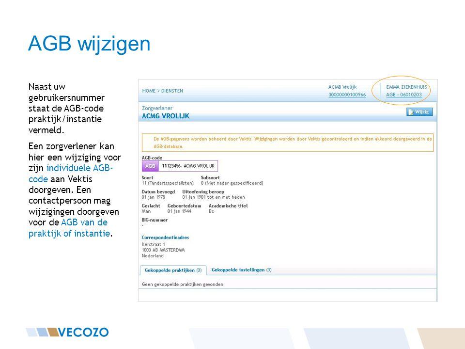 AGB wijzigen Naast uw gebruikersnummer staat de AGB-code praktijk/instantie vermeld.