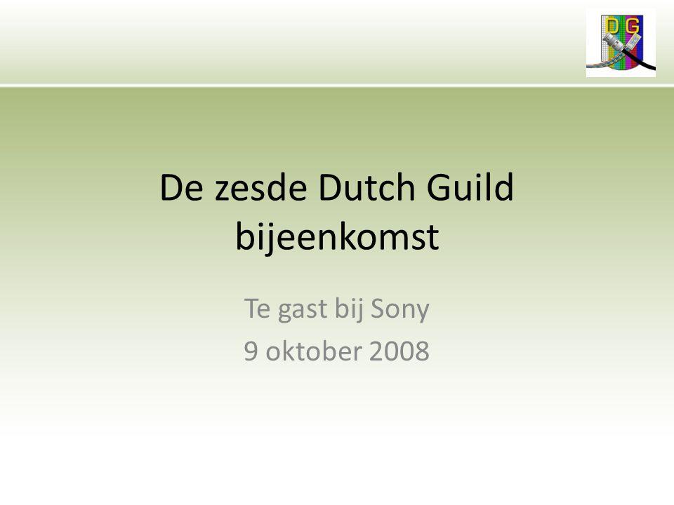 De zesde Dutch Guild bijeenkomst Te gast bij Sony 9 oktober 2008