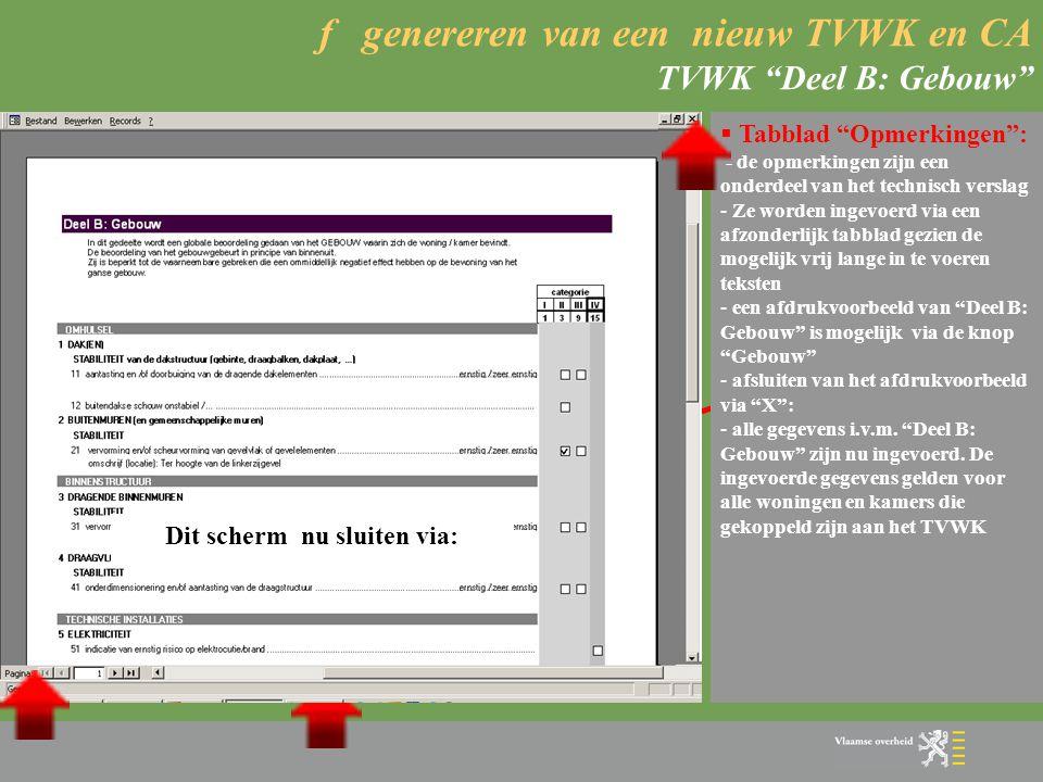 """f genereren van een nieuw TVWK en CA TVWK """"Deel B: Gebouw""""  Tabblad """"Strafpunten"""": - strafpunten worden aangevinkt door eenmaal te klikken -Ze worden"""