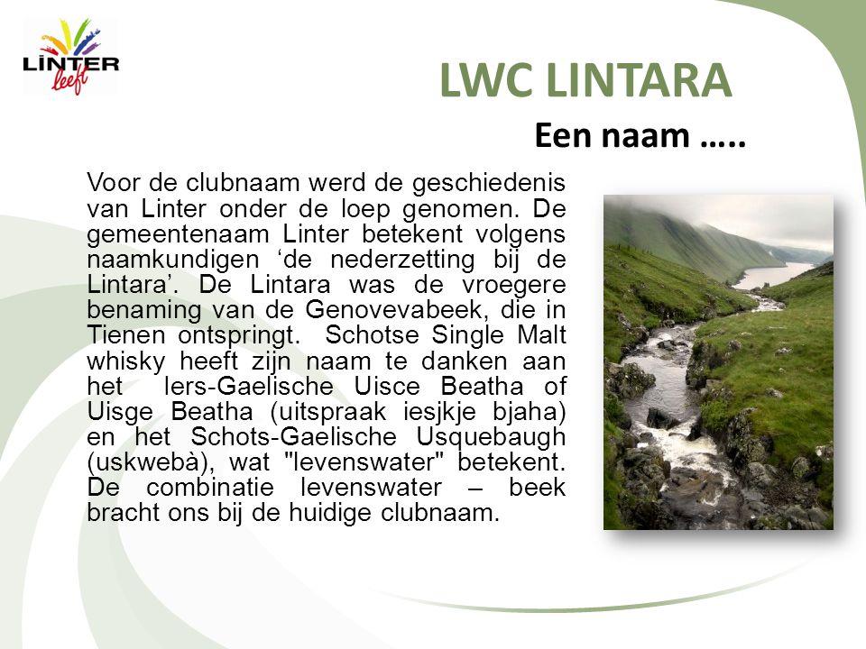 LWC LINTARA Een naam ….. Voor de clubnaam werd de geschiedenis van Linter onder de loep genomen.