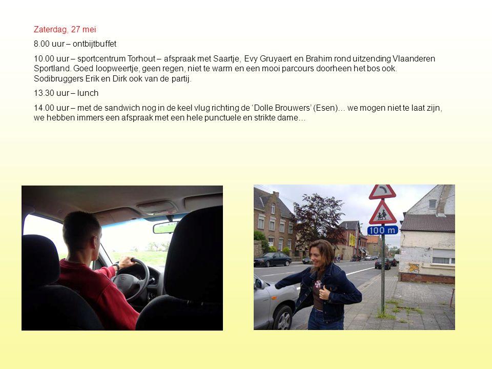 Zaterdag, 27 mei 8.00 uur – ontbijtbuffet 10.00 uur – sportcentrum Torhout – afspraak met Saartje, Evy Gruyaert en Brahim rond uitzending Vlaanderen S