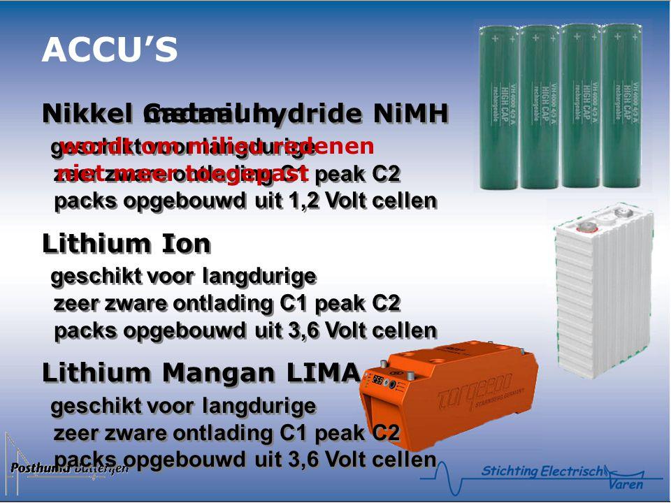 Nikkel metaal hydride NiMH geschikt voor langdurige zeer zware ontlading C1 peak C2 packs opgebouwd uit 1,2 Volt cellen Lithium Ion geschikt voor langdurige zeer zware ontlading C1 peak C2 packs opgebouwd uit 3,6 Volt cellen Lithium Mangan LIMA geschikt voor langdurige zeer zware ontlading C1 peak C2 packs opgebouwd uit 3,6 Volt cellen Nikkel metaal hydride NiMH geschikt voor langdurige zeer zware ontlading C1 peak C2 packs opgebouwd uit 1,2 Volt cellen Lithium Ion geschikt voor langdurige zeer zware ontlading C1 peak C2 packs opgebouwd uit 3,6 Volt cellen Lithium Mangan LIMA geschikt voor langdurige zeer zware ontlading C1 peak C2 packs opgebouwd uit 3,6 Volt cellen ACCU'S Nikkel Cadmium wordt om milieu redenen niet meer toegepast