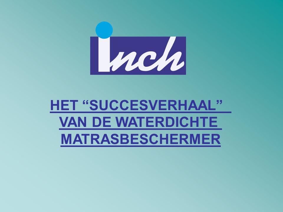 """HET """"SUCCESVERHAAL"""" VAN DE WATERDICHTE MATRASBESCHERMER"""