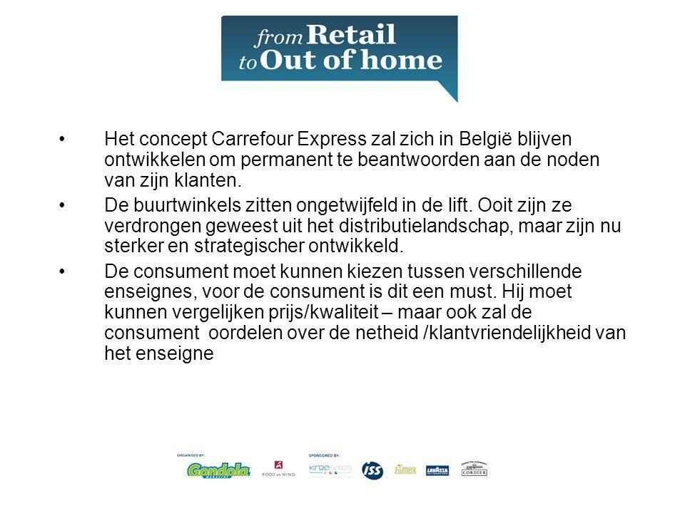 •Het concept Carrefour Express zal zich in België blijven ontwikkelen om permanent te beantwoorden aan de noden van zijn klanten.