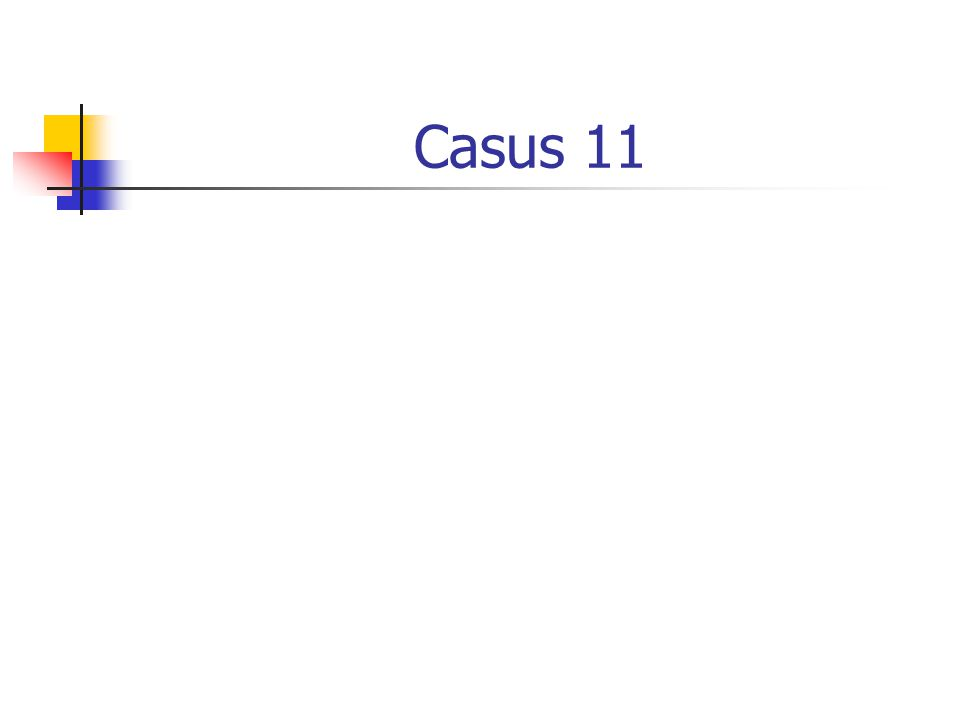 Casus 11