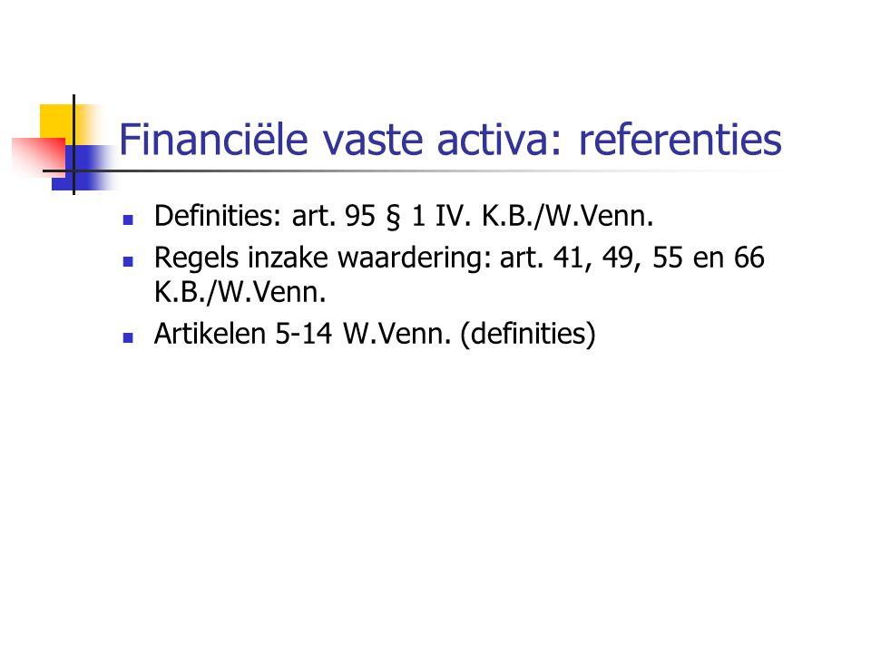 Financiële vaste activa: referenties  Definities: art.