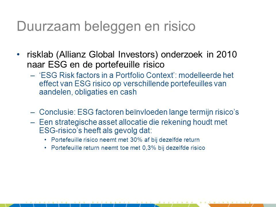 Duurzaam beleggen en risico •risklab (Allianz Global Investors) onderzoek in 2010 naar ESG en de portefeuille risico –'ESG Risk factors in a Portfolio