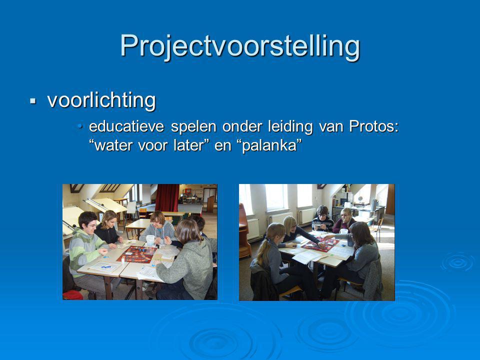 """Projectvoorstelling  voorlichting •educatieve spelen onder leiding van Protos: """"water voor later"""" en """"palanka"""""""
