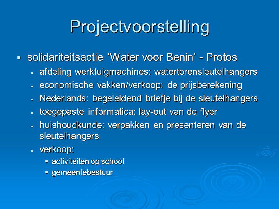 Projectvoorstelling  solidariteitsactie 'Water voor Benin' - Protos  afdeling werktuigmachines: watertorensleutelhangers  economische vakken/verkoo