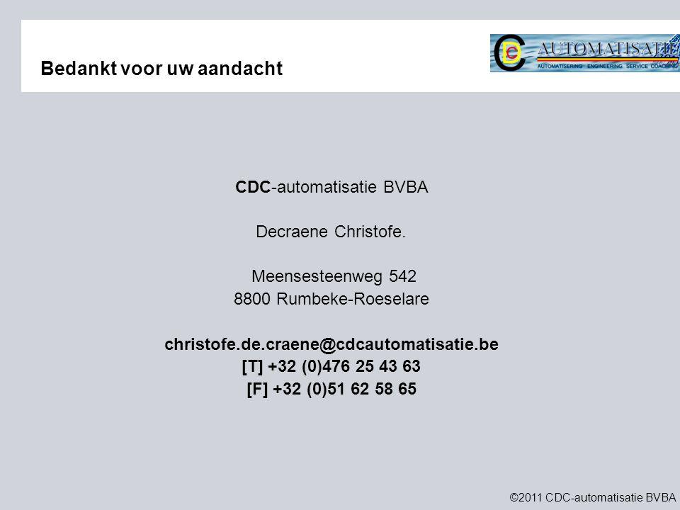 ©2011 CDC-automatisatie BVBA CDC-automatisatie BVBA Decraene Christofe.