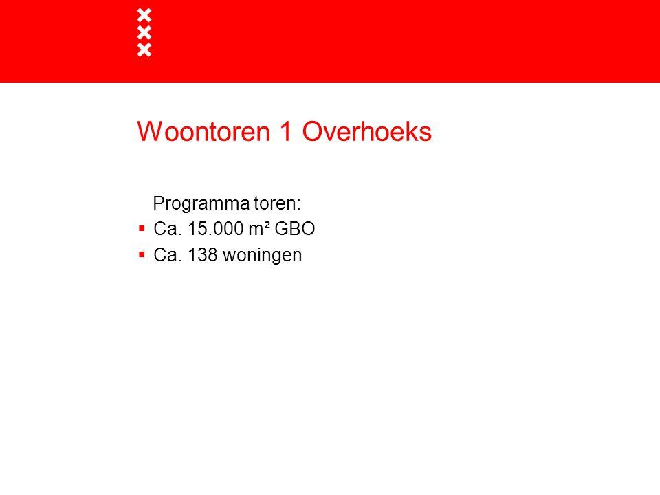 Programma toren:  Ca. 15.000 m² GBO  Ca. 138 woningen