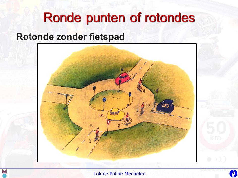 Ronde punten of rotondes Rotonde zonder fietspad