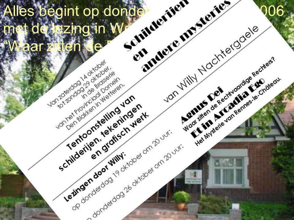 """Alles begint op donderdag 19 oktober 2006 met de lezing in Wetteren : """"Waar zitten de Rechtvaardige Rechters?"""""""