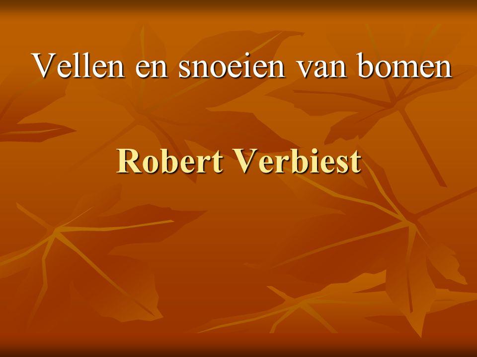 Robert Verbiest Vellen en snoeien van bomen
