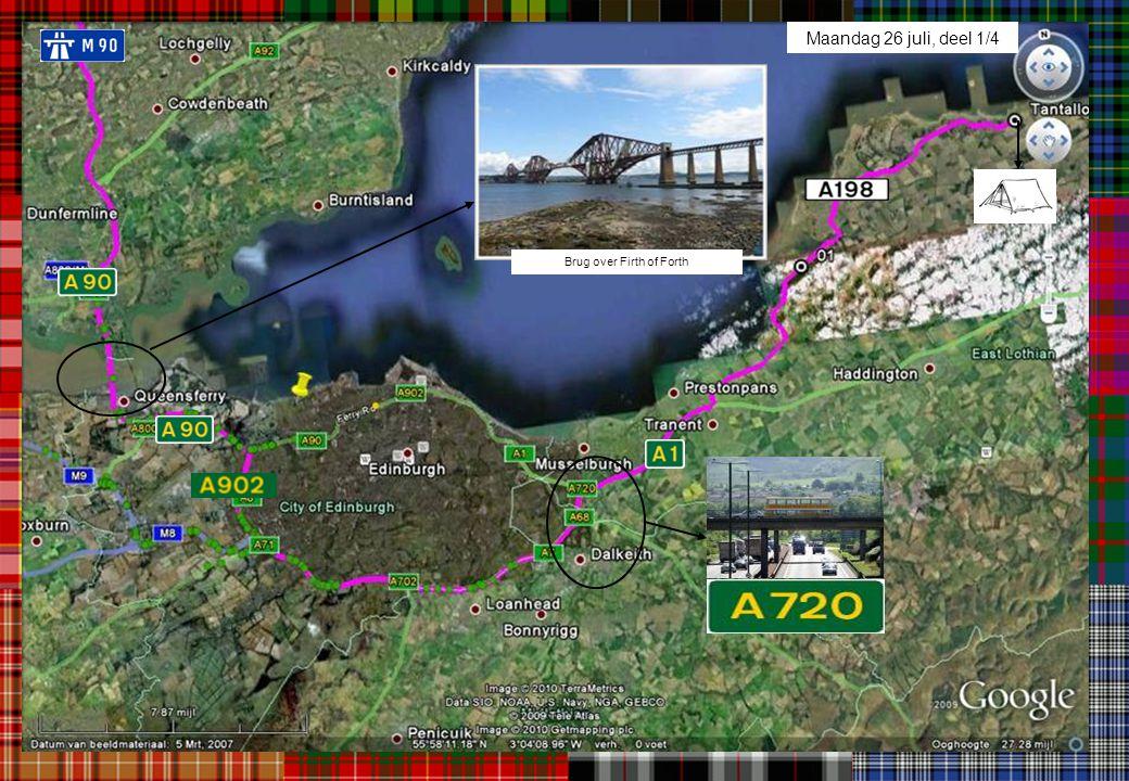 Maandag 26 juli, deel 1/4 Brug over Firth of Forth