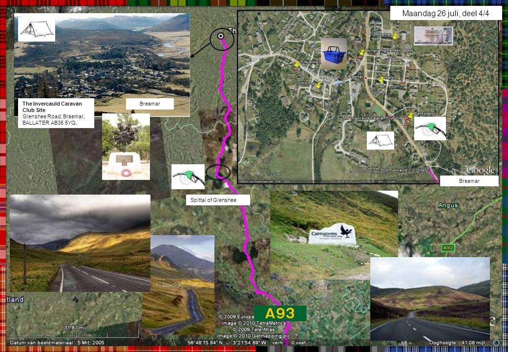 BreamarThe Invercauld Caravan Club Site Glenshee Road, Braemar, BALLATER AB35 5YQ. Breamar Spittal of Glenshee Maandag 26 juli, deel 4/4