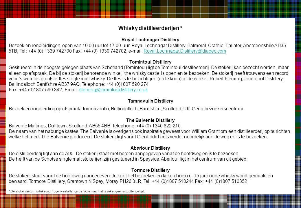 Whisky distilleerderijen * Royal Lochnagar Distillery Bezoek en rondleidingen, open van 10.00 uur tot 17.00 uur. Royal Lochnagar Distillery, Balmoral,