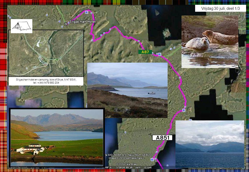 Vrijdag 30 juli, deel 1/3 Sligachan hotel en camping, Isle of Skye, IV47 8SW, tel: +(44)1478 650 204