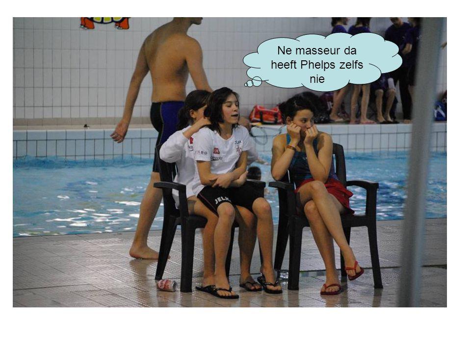 Ne masseur da heeft Phelps zelfs nie