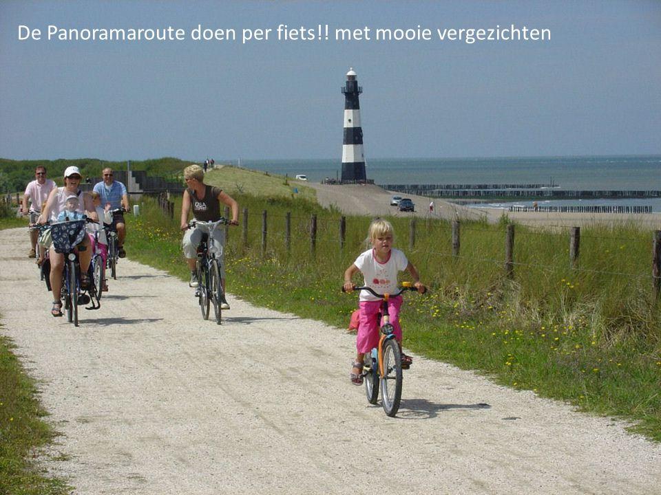 De Panoramaroute doen per fiets!! met mooie vergezichten