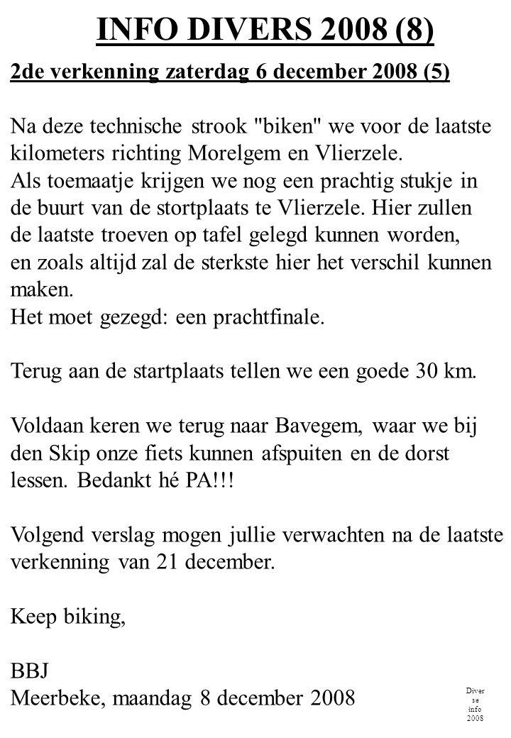 INFO DIVERS 2008 (8) Diver se info 2008 2de verkenning zaterdag 6 december 2008 (5) Na deze technische strook