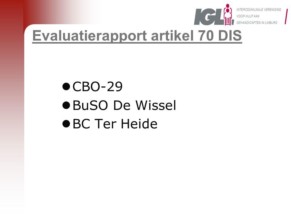 Evaluatierapport artikel 70 DIS  CBO-29  BuSO De Wissel  BC Ter Heide