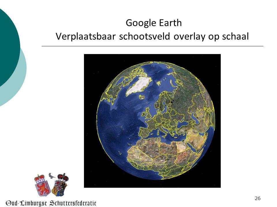 26 Google Earth Verplaatsbaar schootsveld overlay op schaal