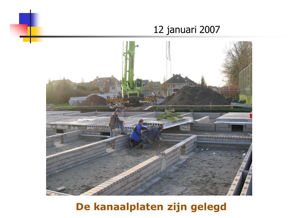 12 januari 2007 De kanaalplaten zijn gelegd