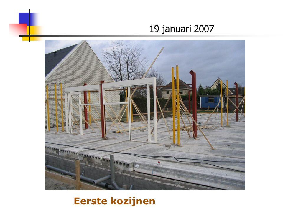 19 januari 2007 Eerste kozijnen