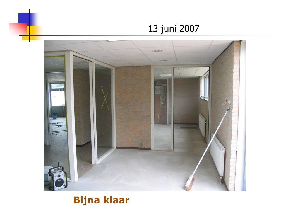 13 juni 2007 Bijna klaar