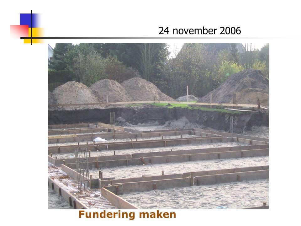 24 november 2006 Fundering maken