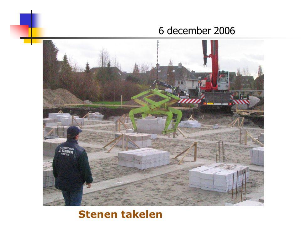 6 december 2006 Stenen takelen