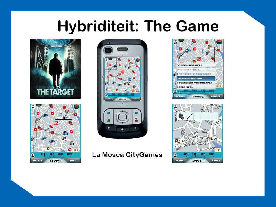 Hybriditeit: The Game La Mosca CityGames