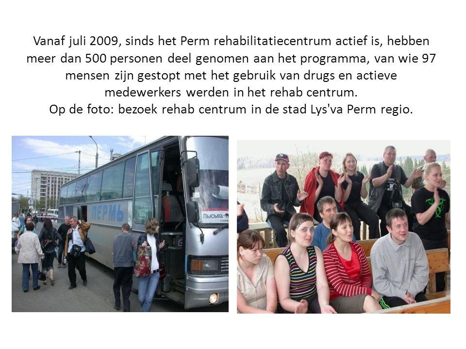 Vanaf juli 2009, sinds het Perm rehabilitatiecentrum actief is, hebben meer dan 500 personen deel genomen aan het programma, van wie 97 mensen zijn gestopt met het gebruik van drugs en actieve medewerkers werden in het rehab centrum.