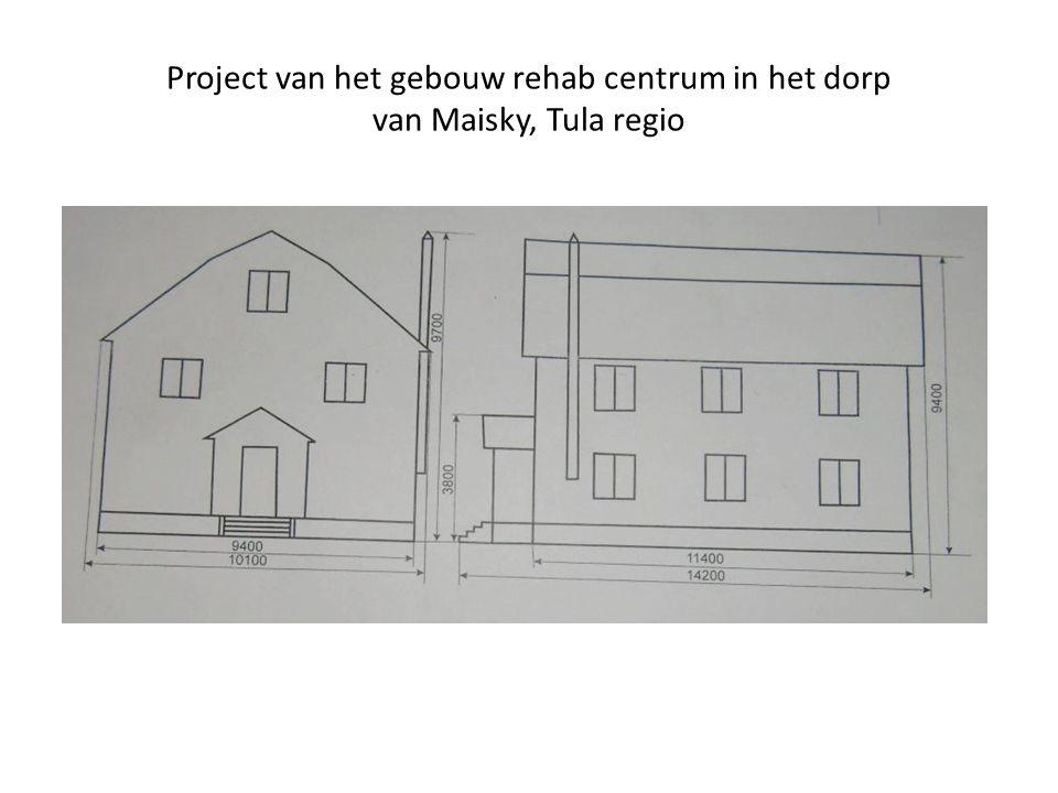 Project van het gebouw rehab centrum in het dorp van Maisky, Tula regio