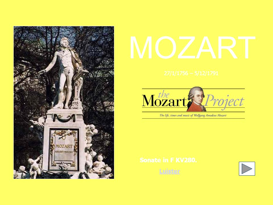 MOZART Sonate in F KV280. Luister 27/1/1756 – 5/12/1791