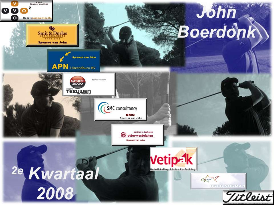 John Boerdonk 2e Kwartaal 2008