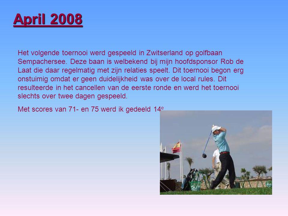 Het volgende toernooi werd gespeeld in Zwitserland op golfbaan Sempachersee.