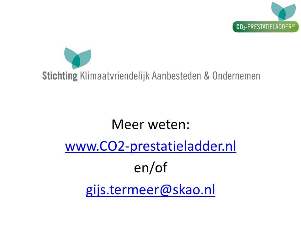 Meer weten: www.CO2-prestatieladder.nl en/of gijs.termeer@skao.nl