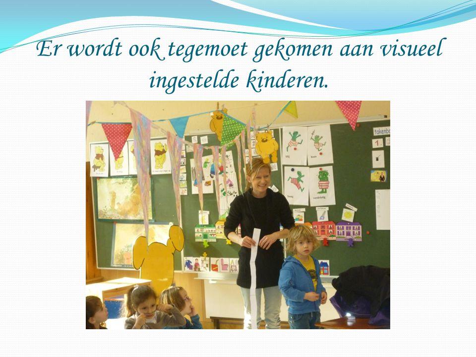 Er wordt ook tegemoet gekomen aan visueel ingestelde kinderen.