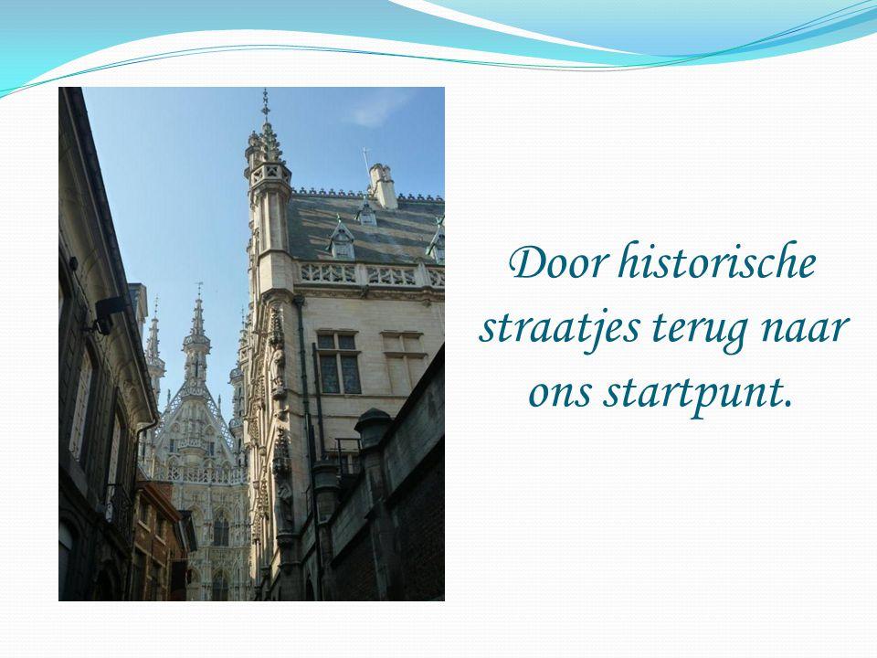 Door historische straatjes terug naar ons startpunt.