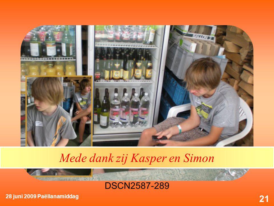 28 juni 2009 Paëllanamiddag 21 Mede dank zij Kasper en Simon