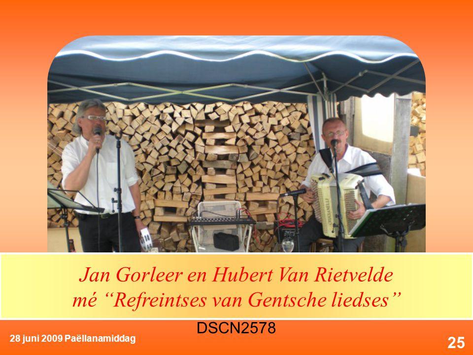 28 juni 2009 Paëllanamiddag 25 Jan Gorleer en Hubert Van Rietvelde mé Refreintses van Gentsche liedses