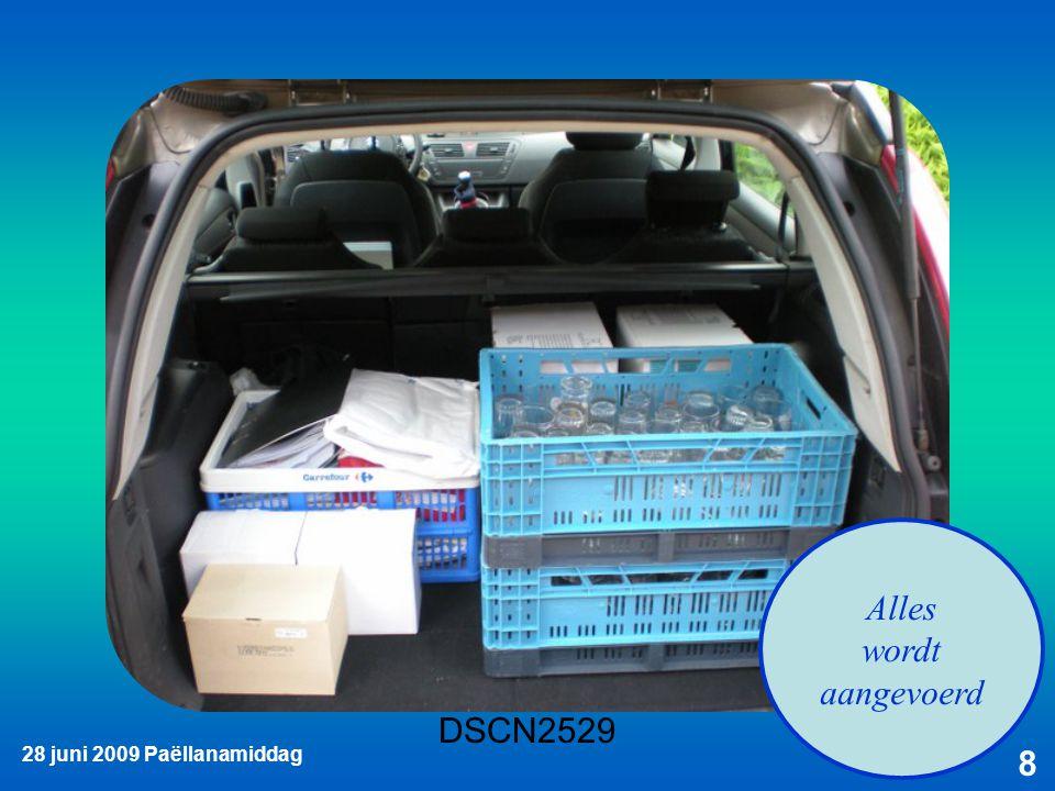 28 juni 2009 Paëllanamiddag 8 Alles wordt aangevoerd