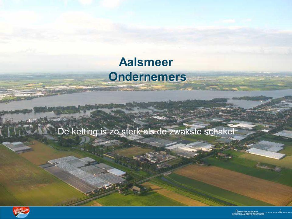 Aalsmeer Ondernemers De ketting is zo sterk als de zwakste schakel