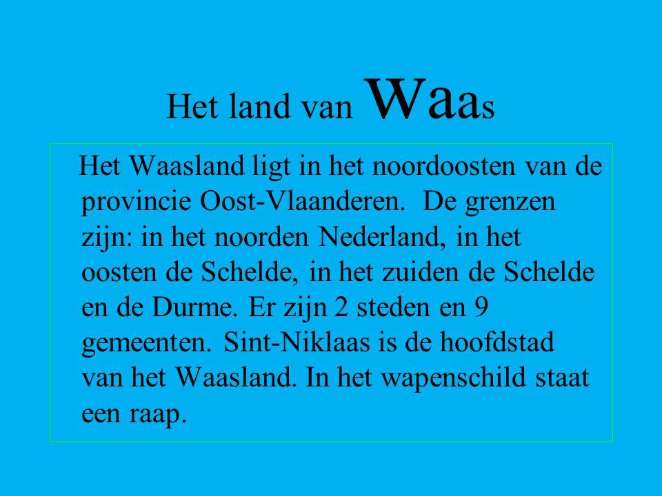Het Waasland ligt in het noordoosten van de provincie Oost-Vlaanderen.