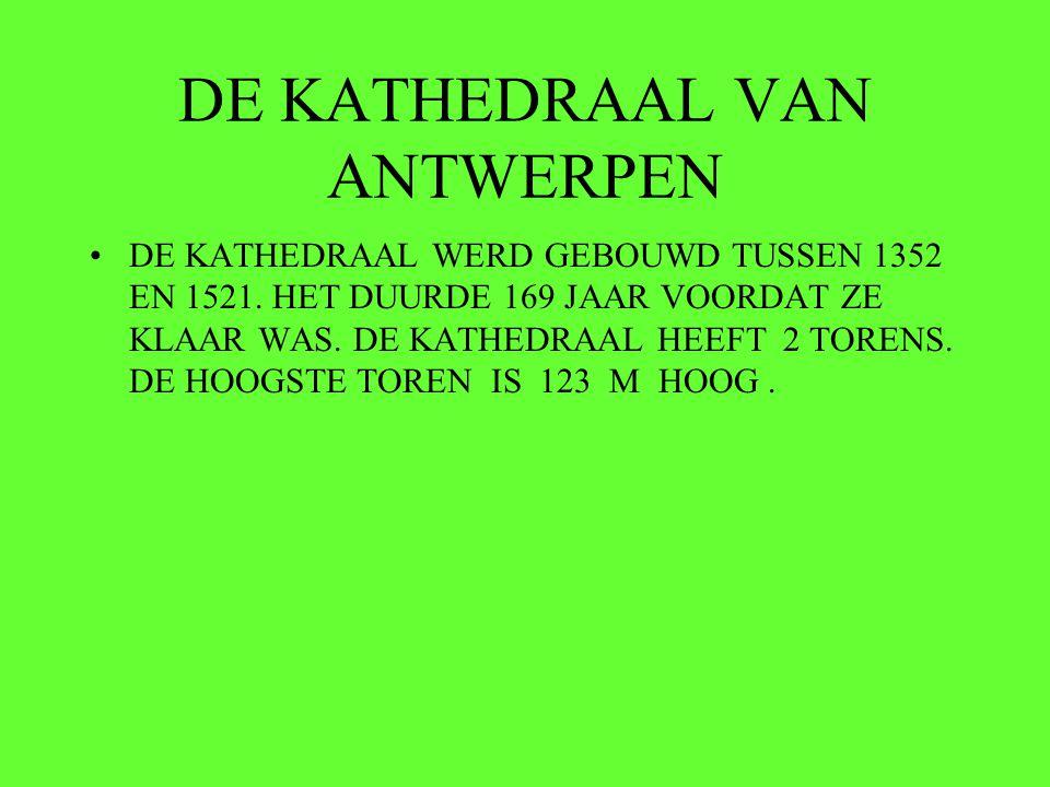 •DE KATHEDRAAL WERD GEBOUWD TUSSEN 1352 EN 1521.HET DUURDE 169 JAAR VOORDAT ZE KLAAR WAS.